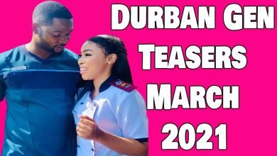 Photo of Coming Up On Durban Gen March 2021 [Durban Gen Teasers – March 2021]