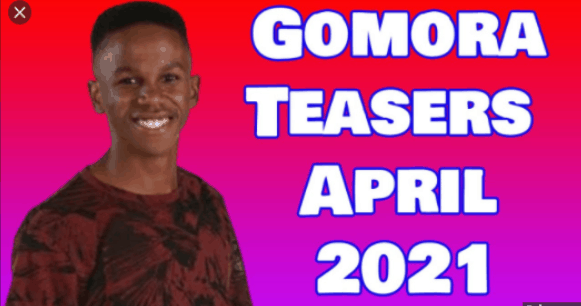 Gomora Teasers April 2021