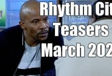 Photo of Coming Up On Rhythm City March 2021 [Rhythm City Teasers – March 2021]