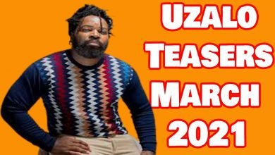 Photo of Coming Up On Uzalo March 2021 [Uzalo Teasers – March 2021]
