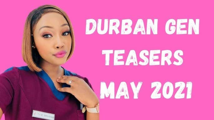 Durban Gen teasers May 2021
