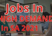 Photo of Jobs That Are In High Demand  In SA 2021
