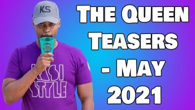 Photo of Coming Up On The Queen May 2021 [The Queen Teasers – May 2021]