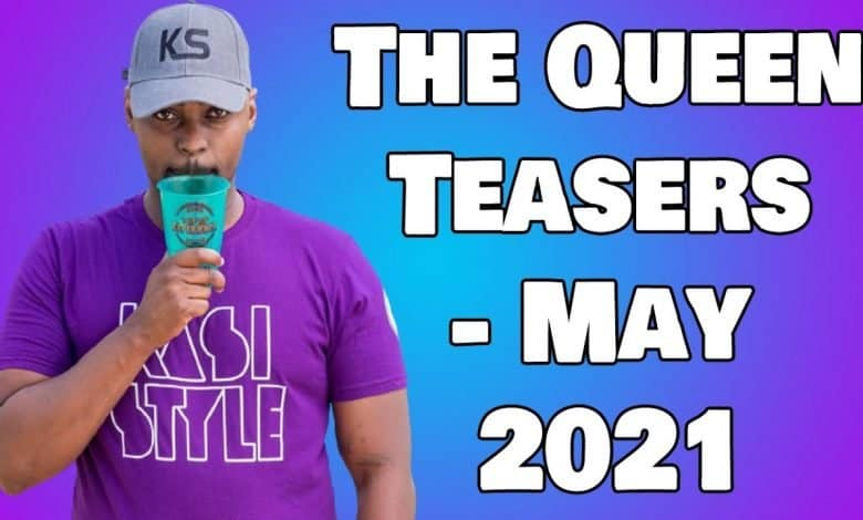 the queen teasers may 2021